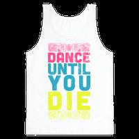 Dance Until You Die (Tank)