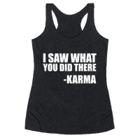 I Saw What You Did There- Karma