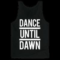 Dance Until Dawn (White Ink)