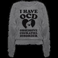 I Have OCD Obsessive Cockatiel Disorder