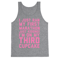 Just Kidding I'm On My Third Cupcake