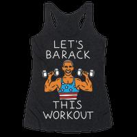 Let's Barack This Workout Racerback