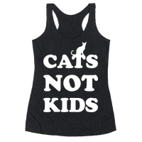 Cats Not Kids Racerback