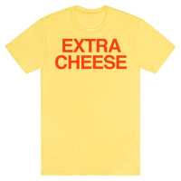 Extra Cheese