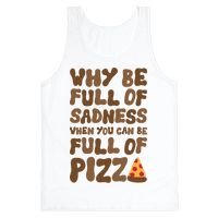 Full Of Pizza Not Sadness