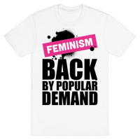 Feminism Back By Popular Demand