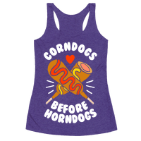 Corndogs Before Horndogs Racerback