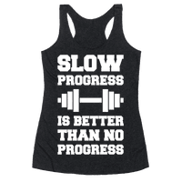 Slow Progress Is Better Than No Progress