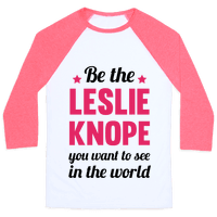 Be The Leslie Knope you want to see in the real world