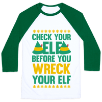Check Your Elf Before You Wreck Your Elf (Yellow/Green)