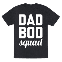 Dad Bod Squad Tee