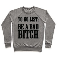 To Do List Be A Bad Bitch