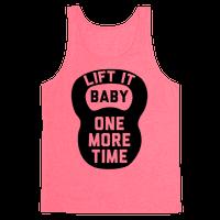 Lift It Baby