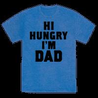 Hi Hungry I'm Dad