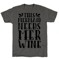 This Mermaid Needs Mer Wine