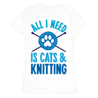All I Need Is Cats & Knitting