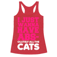 I Just Wanna Have Abs-olutely All the Cats