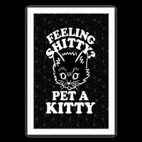 Feeling Shitty Pet A Kitty