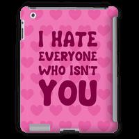 I Hate Everyone Who Isn't You