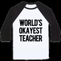 World's Okayest Teacher Baseball