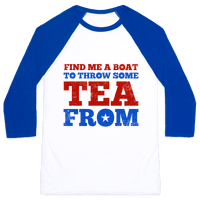 Find Me A Boat To Throw Some Tea From