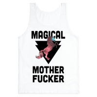Magical Mother Fucker