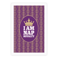 I Am Nap Royalty