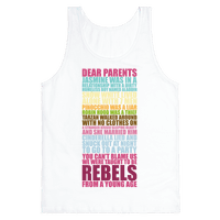 Dear Parents, We Were Taught To Be Rebels