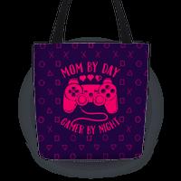 Mom By Day Gamer By Night