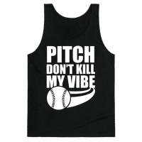 Pitch Don't Kill My Vibe (White Ink)