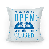 If My Book Is Open Your Mouth Is Closed