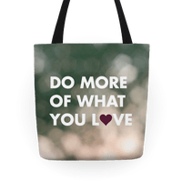 Do More of What You Love Tote