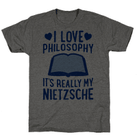 I Love Philosophy (It's Really My Nietzsche)