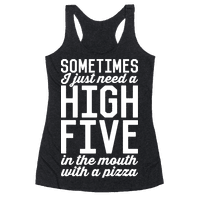Sometimes I Just Need A High Five
