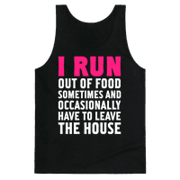 I Run (Out Of Food Sometimes)