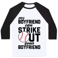 My Boyfriend Can Strike Out Your Boyfriend