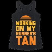 Working On My Runner's Tan