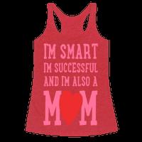 I'm Smart, I'm Successful and I'm Also a Mom!