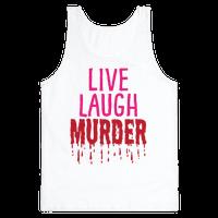 Live Laugh Murder