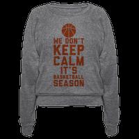 We Don't Keep Calm, It's Basketball Season