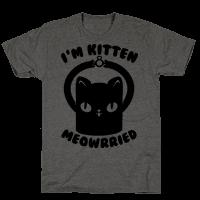 I'm Kitten Meowrried