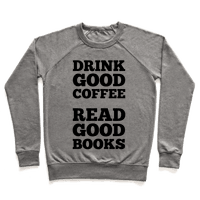Drink Good Coffee, Read Good Books