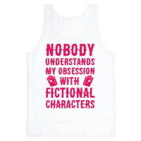 Nobody Understands My Obsession With Fictional Characters