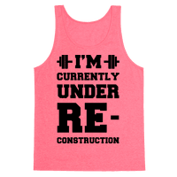 I'm Currently Under Reconstruction