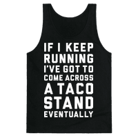 Running To A Taco Stand