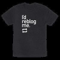 I'd Reblog Me