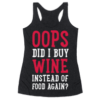 Oops Did I Buy Wine Instead of Food Again?