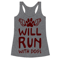 Will Run With Dogs