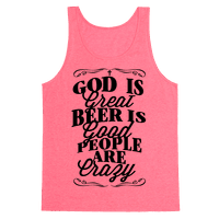 God Is Great, Beer Is Good, People Are Crazy