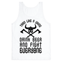 Train Like A Viking Drink Beer And Fight Everyone